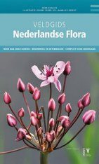 Veldgids Nederlandse Flora [Field Guide to Dutch Flora]