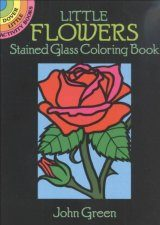 Little Flowers Stained Glass Colouring Book
