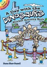 A Day with the Dinosaurs Sticker Activity Book