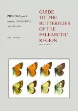 Pieridae Part 2 (Guide to the Butterflies of the Palearctic Region)
