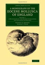 A Monograph of the Eocene Mollusca of England, Volume 1