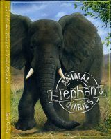 Animal Diaries: Elephant