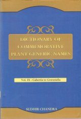 Dictionary of Commemorative Plant Generic Names, Volume 9: Gabertia to Gravesiella