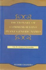 Dictionary of Commemorative Plant Generic Names, Volume 10: Graya to Gyroweisia