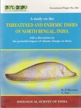 A Study on the Threatened and Endemic Fishes of North Bengal, India, with a Discussion on the Potential Impact of Climate Change on Them