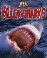 Animal Attack: Killer Sharks