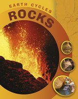 Earth Cycles: Rocks