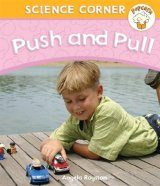 Popcorn: Science Corner: Push and Pull