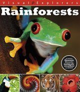 Visual Explorers: Rainforests