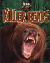 Animal Attack: Killer Bears