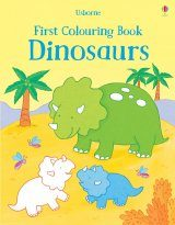 First Colouring Book: Dinosaurs