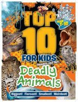 Top 10 for Kids: Deadly Animals