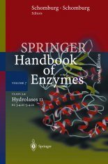 Springer Handbook of Enzymes, Volume 7: Class 3.4 Hydrolases II
