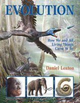 Evolution: How We and All Living Things Came to Be