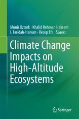 Climate Change Impacts on High-Altitude Ecosystems