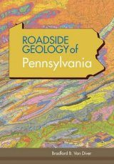 Roadside Geology of Pennsylvania