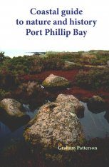 Coastal Guide to Nature and History: Port Phillip Bay