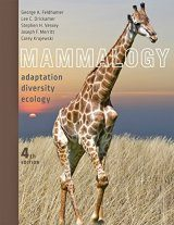 Mammalogy: Adaptation, Diversity, Ecology
