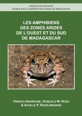 Les Amphibiens des Zones Arides de l'Ouest et du Sud de Madagascar [The Amphibians of the Dry Zones and West and South Madagascar]