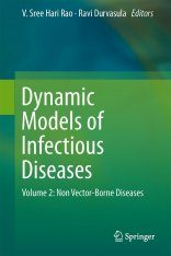 Dynamic Models of Infectious Diseases, Volume 2