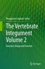 The Vertebrate Integument, Volume 2