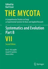 The Mycota, Volume 7B: Systematics and Evolution