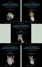 Atlas of Comparative Invertebrate Embryology: The Archicoelomata Theory (5-Volume Set)