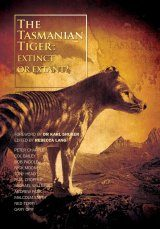 The Tasmanian Tiger