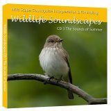 Wildlife Soundscapes, CD 3: The Sounds of Summer