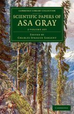 Scientific Papers of Asa Gray (2-Volume Set)