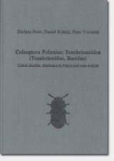 Coleoptera Poloniae, Volume 1: Tenebrionoidea (Tenebrionidae, Boridae): Critical Checklist, Distribution in Poland and Meta-analysis