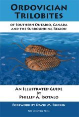 Ordovician Trilobites Of Southern Ontario, Canada And The Surrounding Region