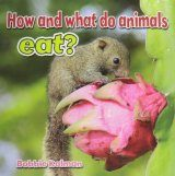 How and What Do Animals Eat?