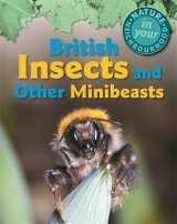 British Insects and Other Minibeasts