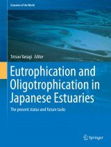 Eutrophication and Oligotrophication in Japanese Estuaries
