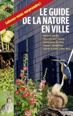 Le Guide de la Nature en Ville [The Guide to Nature in the City]