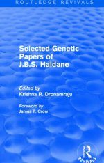 Selected Genetic Papers of J.B.S. Haldane