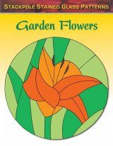 Stained Glass Patterns: Garden Flowers