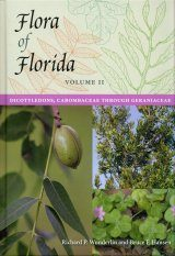 Flora of Florida, Volume 2: Dicotyledons, Cabombaceae Through Geraniaceae