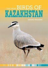The New Birds of Kazakhstan