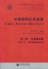 China Species Red List, Volume 3: Inveterbrates [English / Chinese]