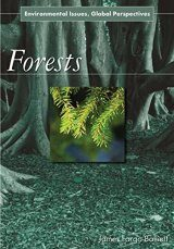 Forests: Environmental Issues, Global Perspectives
