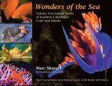 Wonders of the Sea, Volume 2: Marine Jewels of Southern California's Coast and Islands