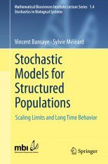 Stochastic Models for Structured Populations