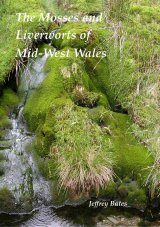 The Mosses and Liverworts of Mid-West Wales