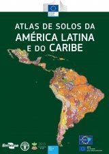 Atlas de Solos da América Latina e do Caribe [Soil Atlas of Latin America and the Caribbean]