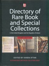 Directory of Rare Book and Special Collections in the United Kingdom and the Republic of Ireland