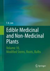 Edible Medicinal and Non Medicinal Plants, Volume 10: Modified Stems, Roots, Bulbs