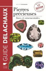 Pierres Précieuses: Fines et Ornementales [Beautiful and Ornamental Precious Stones]