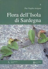 Flora dell'Isola di Sardegna, Volume 6 [Flora of the Island of Sardinia, Volume 6]